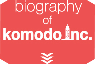 biography of komodo Inc.